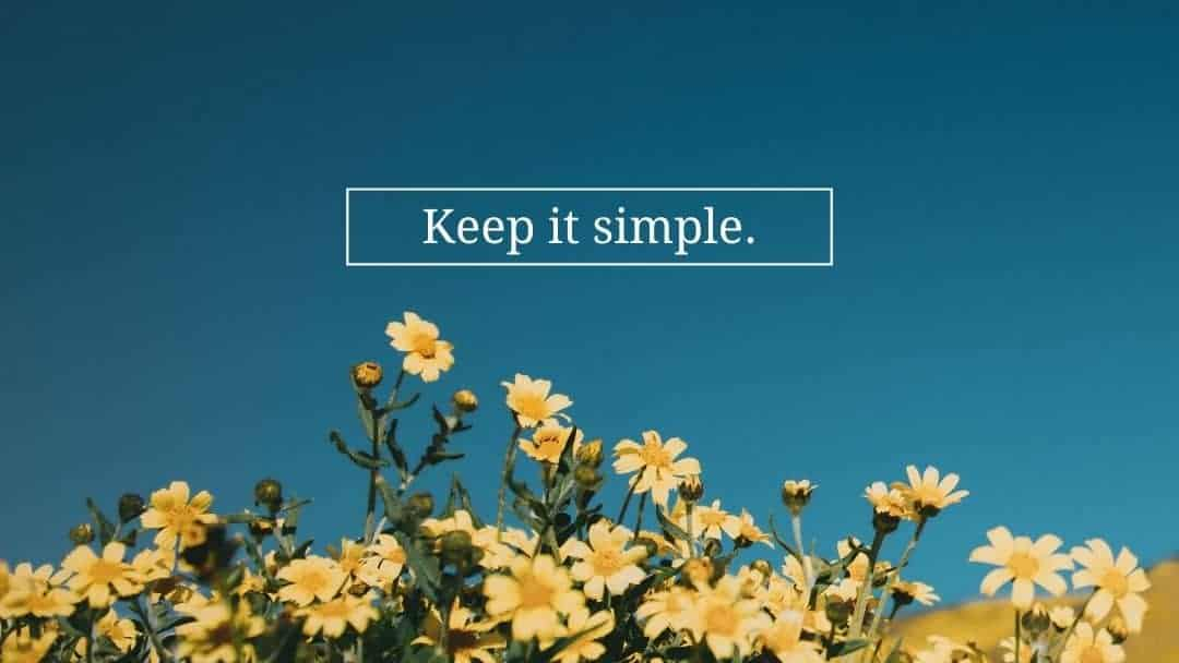 Gardening for the first time? Keep it simple!